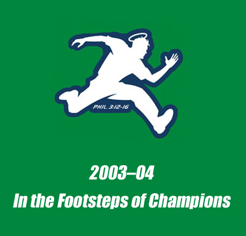 2003-04 In The Footsteps of Champions