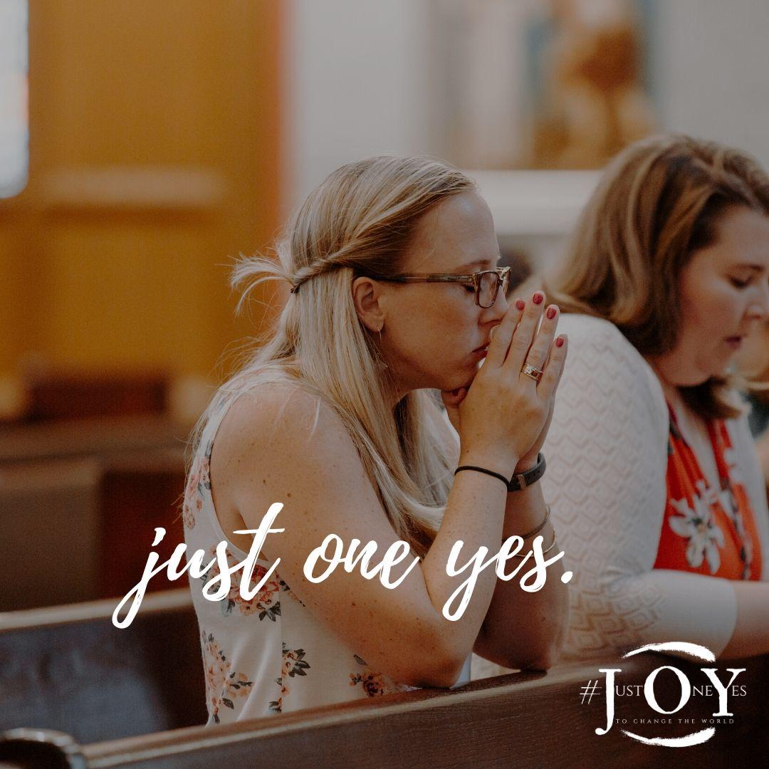 Just One Yes Praying