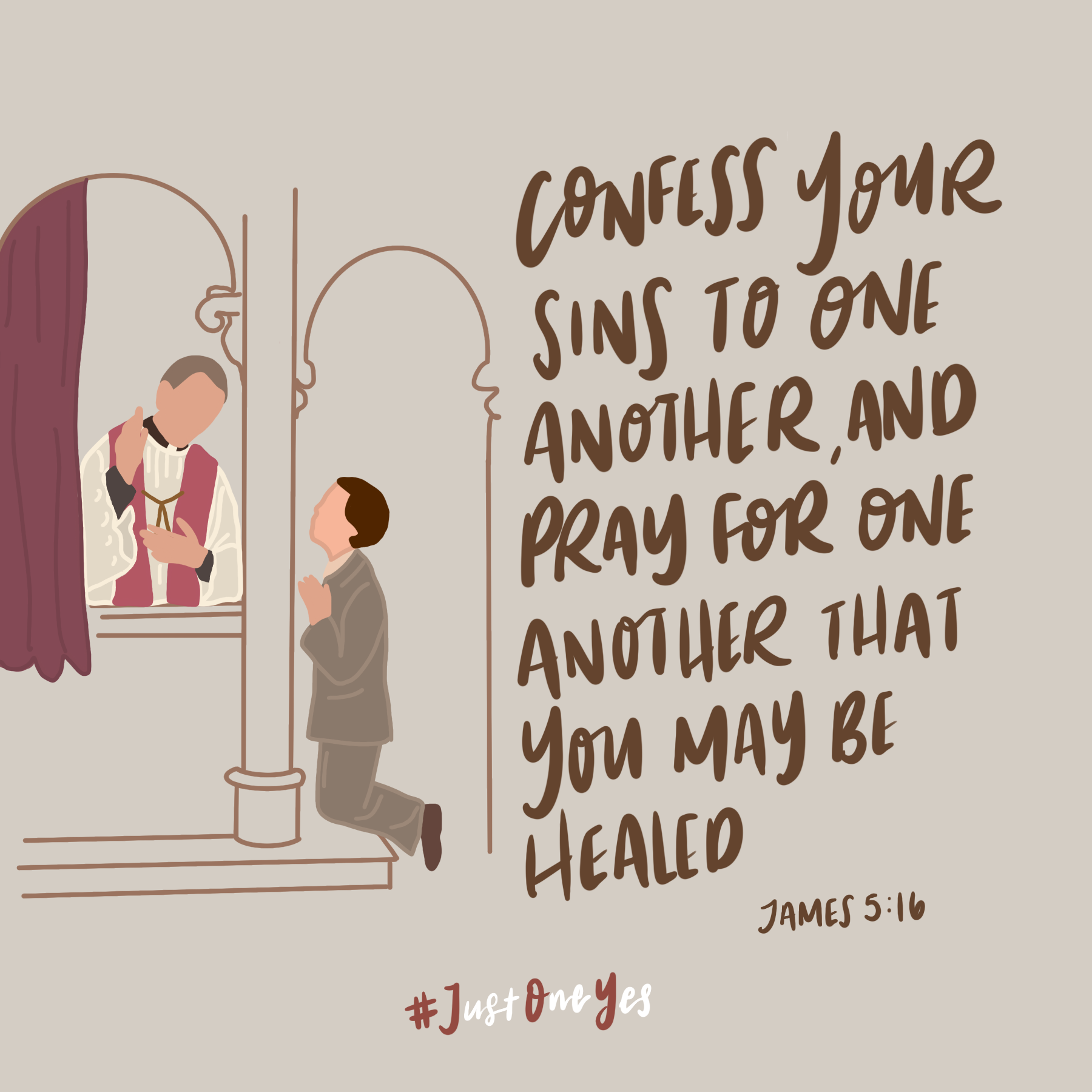 Just One Yes Confess Your Sins